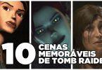 TOP 10 Cenas memoráveis de Tomb Raider