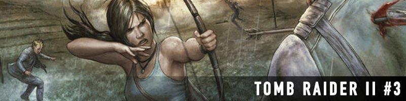 Tomb Raider II (2016-2017)